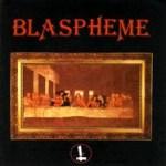 blaspheme