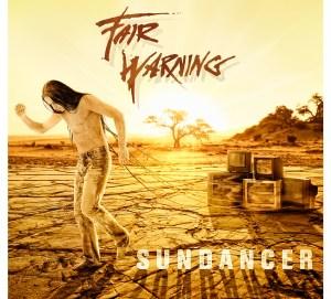 Fair Warning - Sundancer (2013)