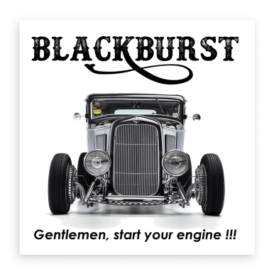 blackburst gentlemen start your engine