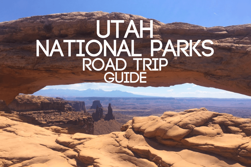 Utah National Parks Road Trip