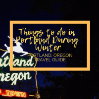 Things to do in Portland During the Winter