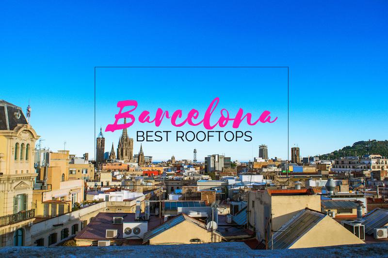 Best Barcelona Rooftops