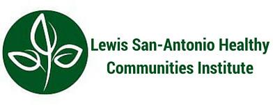 lewis-san antonio healthy communities institute, a partnership between randall lewis and san antonio hospital