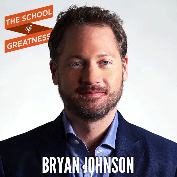 Bryan Johnson on The School of Greatness