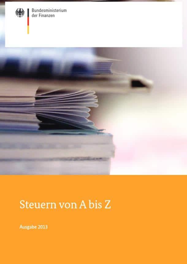 """BMF veröffentlicht """"Steuern von A bis Z"""" Ausgabe 2013"""