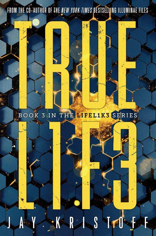 Truelife by Jay Kristoff