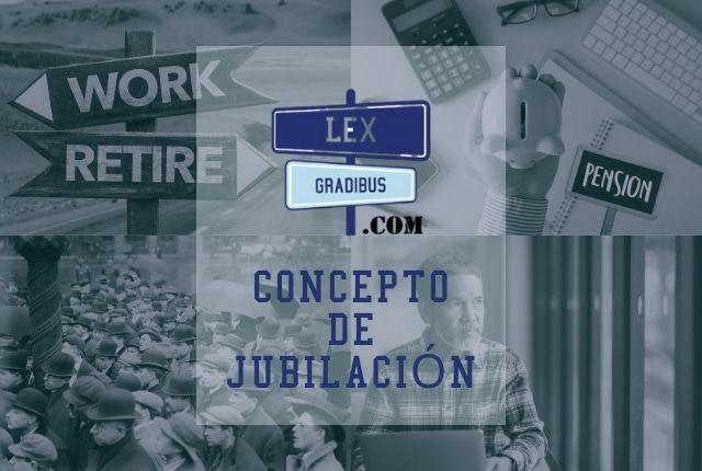 CONCEPTO-DE-JUBILACION