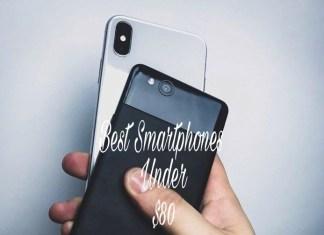 Best smartphones under $80 | January 2018