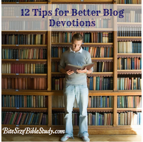 Want to write better blog devotions? Gail Purath, author of One-Minute Bible Love Notes, offers 12 easy tips for writing better blog devotions. via LexingtonWordWeavers.com