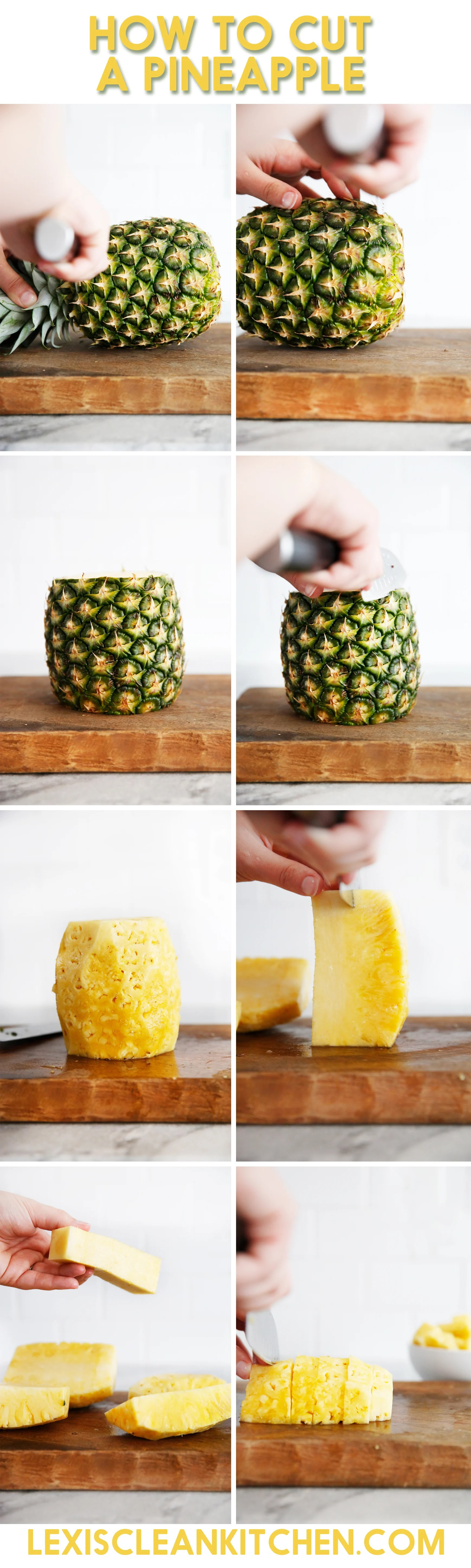 How to Cut a Pineapple (Step by Step Guide) - Lexi's Clean ...