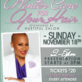 "ATL Event: Huetiful & Felicia Leatherwood Present ""Winter Care For Your Hair"""