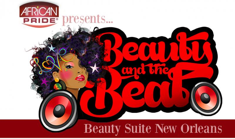 African Pride's 'Beauty & The Beat' In New Orleans At The Essence Fest + Giveaway
