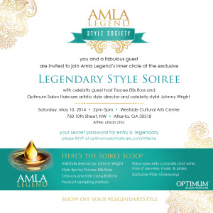 ATL Invite:  Amla Legend's Legendary Style Soiree – Hosted By Tracee Ellis Ross & Johnny Wright