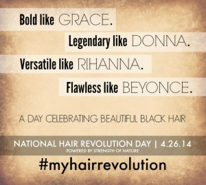 """""""Hair Revolution Day"""" By Strength Of Nature April 26th"""