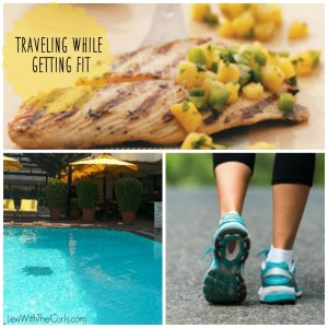 #FitnessFriday – Traveling & Sticking To Your Plan