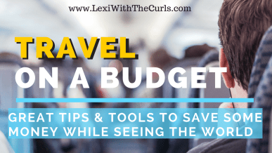 #TravelThursday How To Travel On A Budget