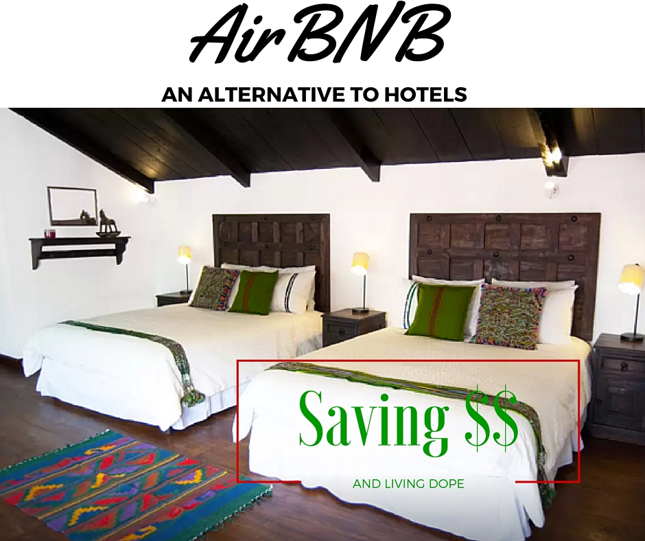 Traveling? Check Out @AIRBNB – The Alternative To Hotels