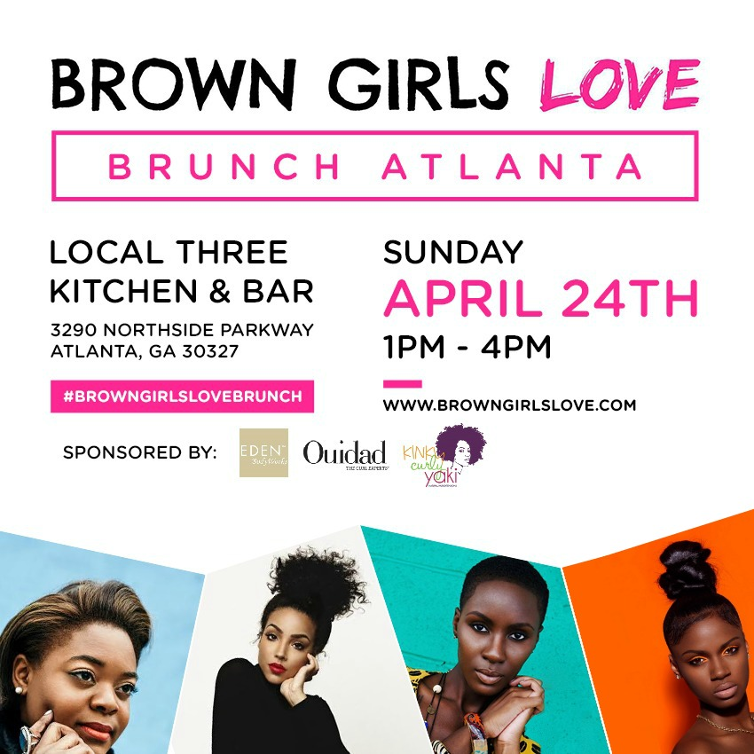ATL ! Get Your Tix For Brown Girls Love Brunch This Sunday