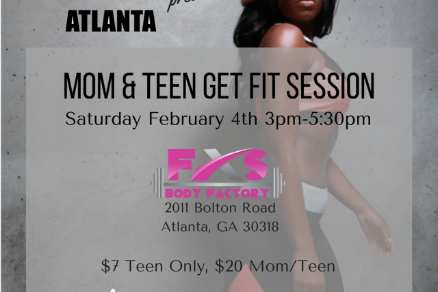 #CurlyAndFit Join The New Atlanta for Mom & Teen Get Fit Session 2/4