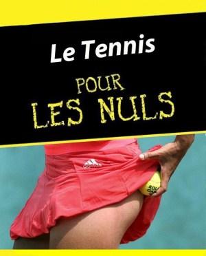 Le tennis pour les nul(le)s
