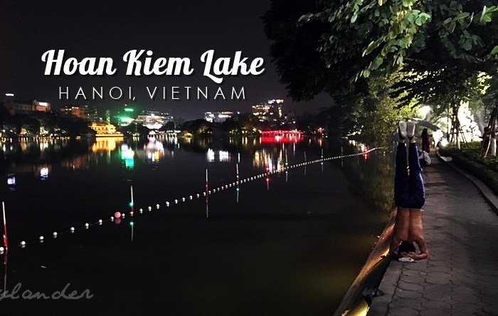 Hoan Kiem Lake: The Heart of Hanoi, Vietnam