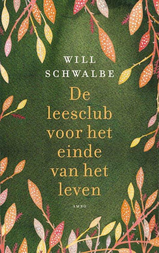 bol.com | De leesclub voor het einde van het leven, Will Schwalbe ...
