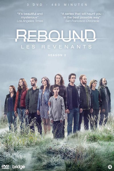 Rebound – Les Revenants – season 2 - out of this world