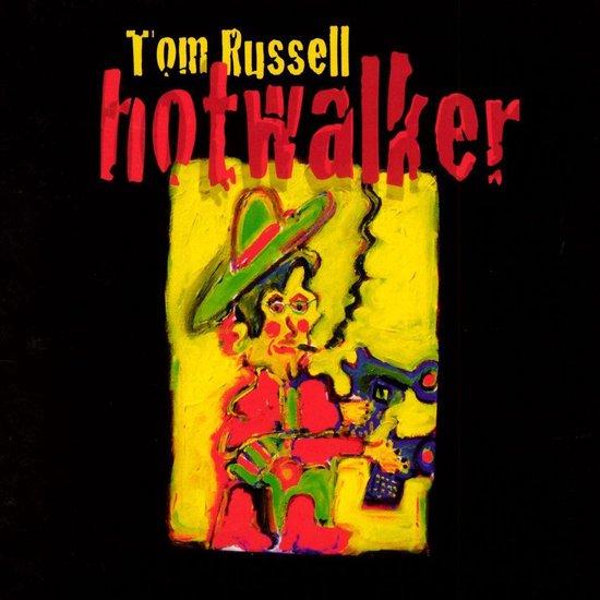 bol.com | Hotwalker, Tom Russell | CD (album) | Muziek
