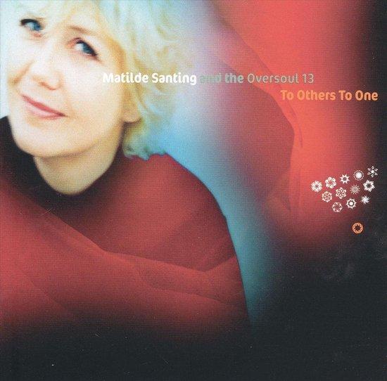 bol.com | To Others To One, Matilde Santing | CD (album) | Muziek
