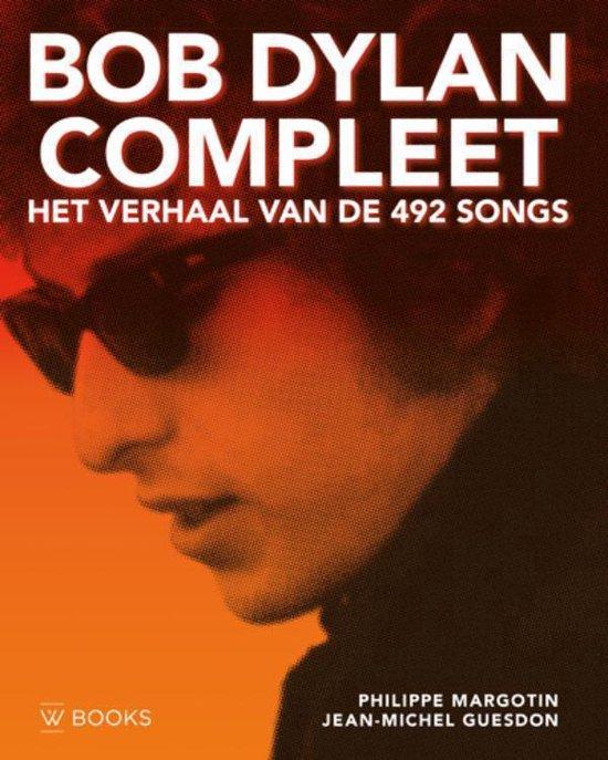 bol.com | Bob Dylan compleet - Het verhaal van de 492 songs, Philippe  Margotin | 9789462581548 |...