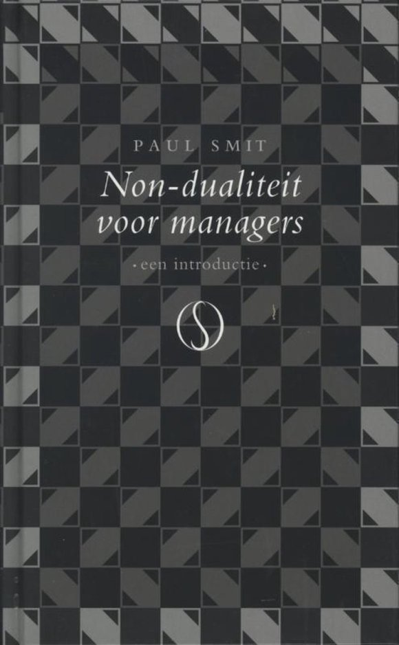 bol.com | Non-dualiteit voor managers, Paul Smit | 9789077228760 | Boeken