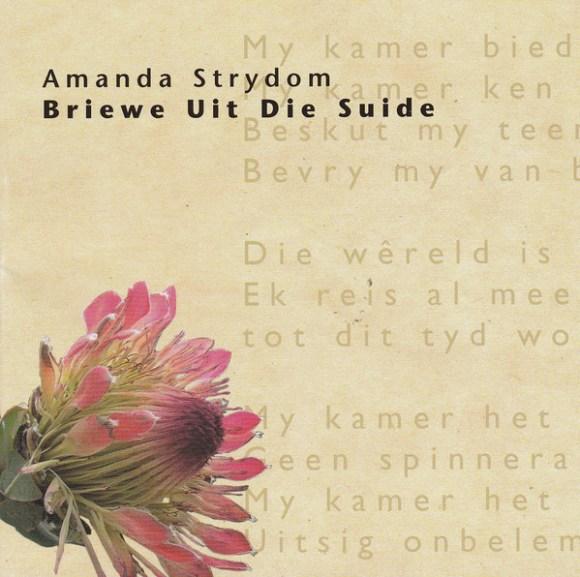Amanda Strydom - Briewe Uit Die Suide (2007, CD) | Discogs