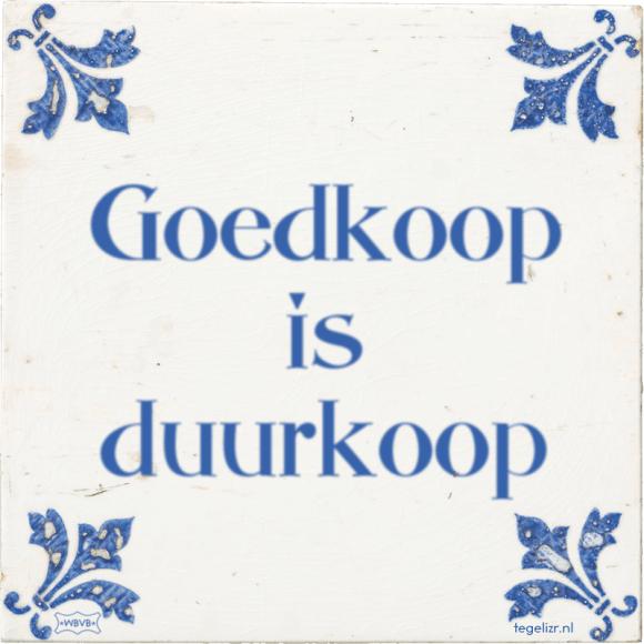 Goedkoop is duurkoop - Online tegeltjes bakken - WBVB Rotterdam