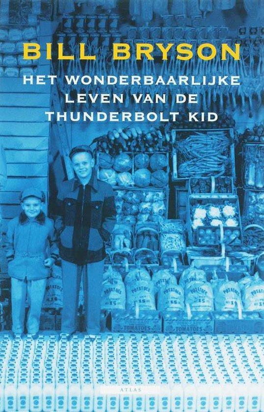 Het Wonderbaarlijke Leven Van De Thunderbolt Kid