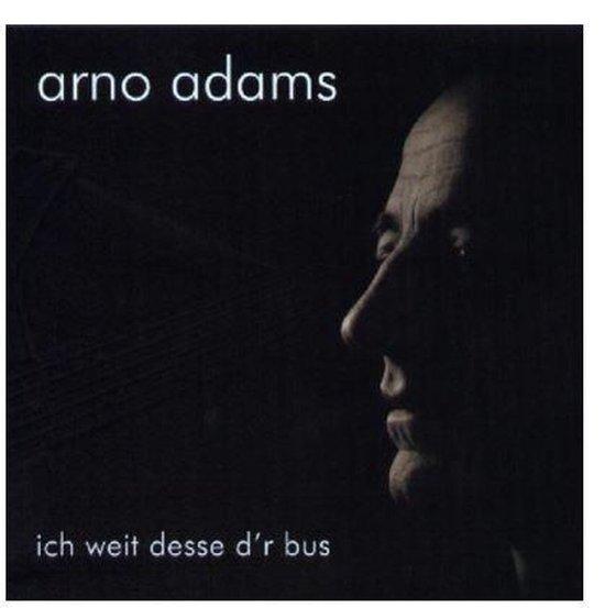 bol.com | Ich Weit Desse D'R Bus, Arno Adams | CD (album) | Muziek