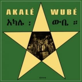 AKALE WUBE by AKALE WUBE