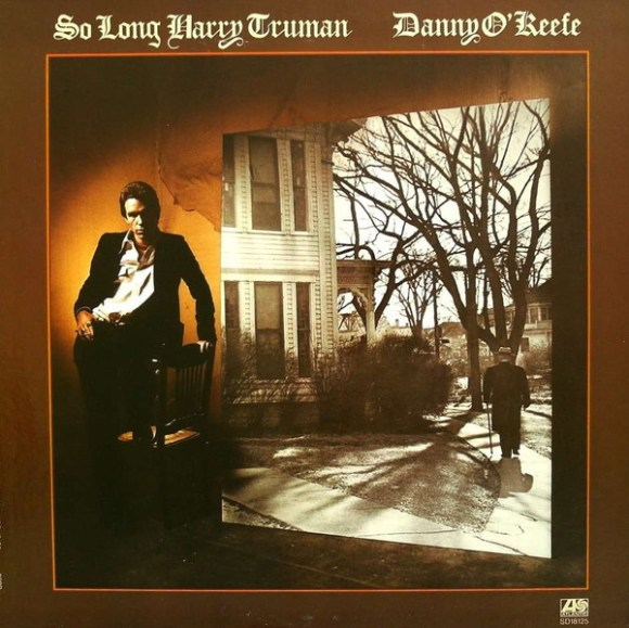 Danny O'Keefe - So Long Harry Truman (2006, CD) | Discogs