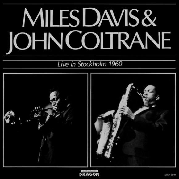 Miles Davis & John Coltrane - Live In Stockholm 1960 (1985, Vinyl) | Discogs
