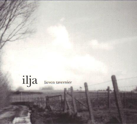 Lieven Tavernier - Ilja (2003, CD) | Discogs