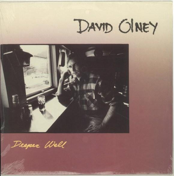 David Olney - Deeper Well (1988, Vinyl) | Discogs
