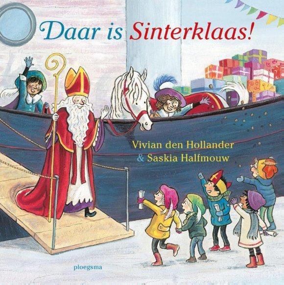 bol.com | Daar is Sinterklaas!, Vivian den Hollander | 9789021679716 |  Boeken