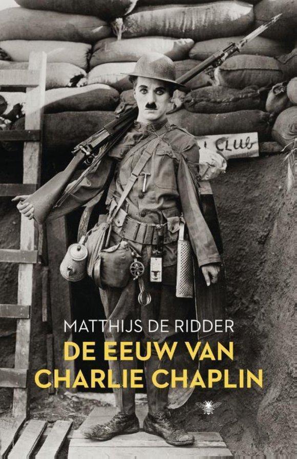 bol.com | De eeuw van Charlie Chaplin, Matthijs de Ridder | 9789023498582 |  Boeken