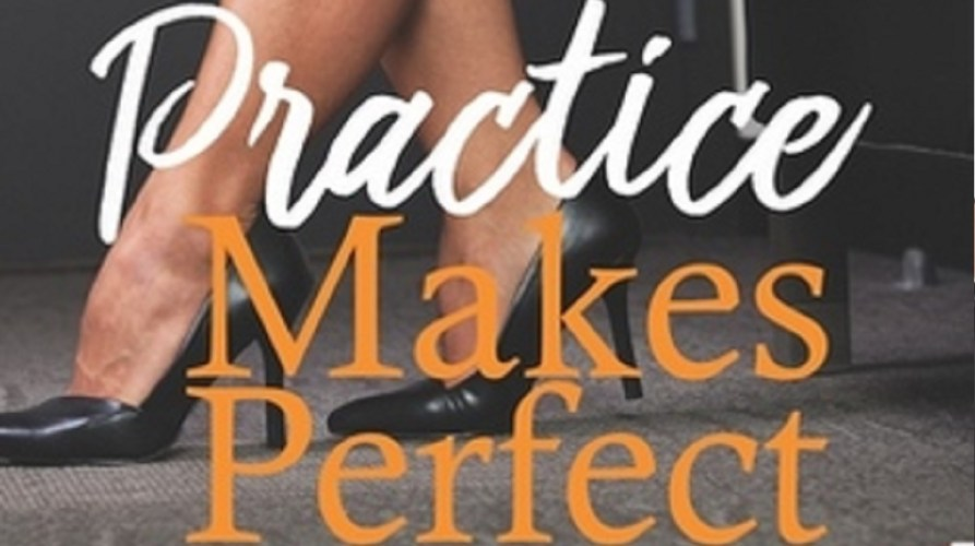 'Practice makes perfect' by Carsen Taite