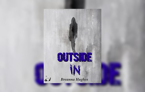 'Outside In' by Breanna Hughes