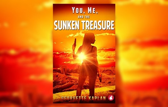 You, Me and the Sunken Treasure by Georgette Kaplan