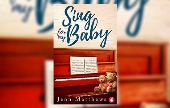 Sing for my baby by Jen Matthews