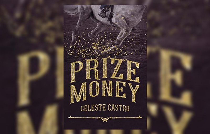 Prize Money by Celeste Castro