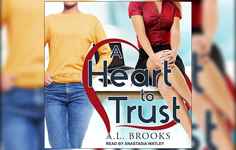 A Heart to Trust by A.L. Brooks
