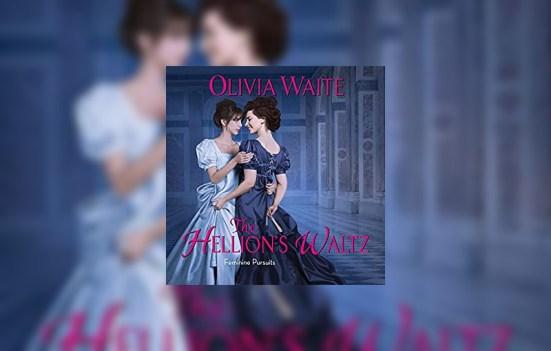 The Hellion's Waltz by Olivia Waite