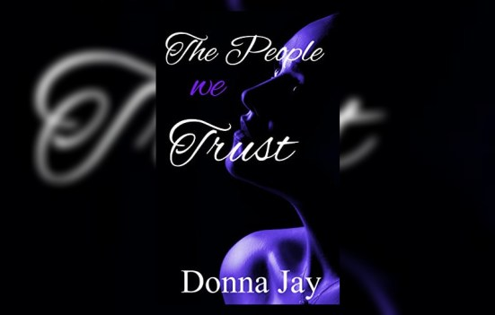 the people we trust by donna jay